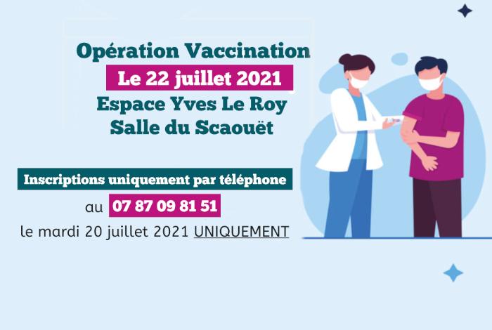 Vaccinodrome éphémère – Le 22 juillet 2021